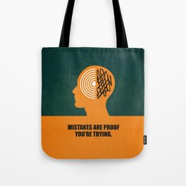 Lab No. 4 -Mistakes are proof you're trying corporate start-up quotes Poster Tote Bag