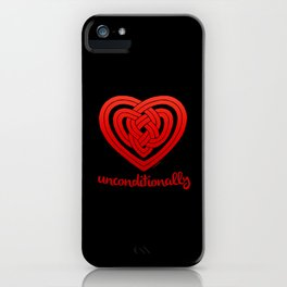 UNCONDITIONALLY in red on black iPhone Case
