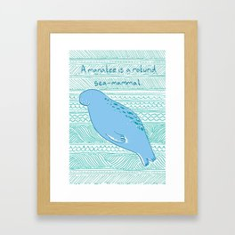 Manatees are Rotund Sea-Mammals Framed Art Print