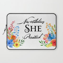 Nevertheless SHE Persisted Watercolor Floral Laptop Sleeve