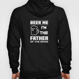 I'm The Father Of The Bride Hoody