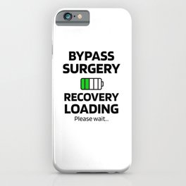 Bypass Surgery Recovery Gift   Open Heart Surgery iPhone Case