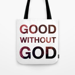 Good without God - Space Tote Bag