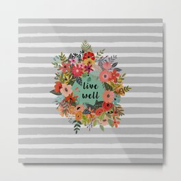 Live Well Floral Metal Print