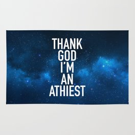 Thank God I am an Athiest Rug
