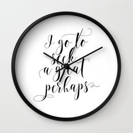 LOOKING FOR ALASKA,I Go To Seek A Great Perhaps,Printable Quotes,Book Wall Clock