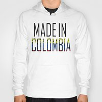 colombia Hoodies featuring Made In Colombia by VirgoSpice