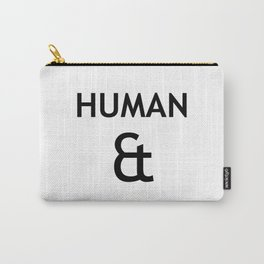 Human et – Humanity Carry-All Pouch