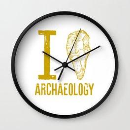 I love archaeology Wall Clock