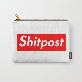 Shitpost Carry-All Pouch
