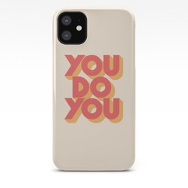 You Do You Block Type iPhone Case