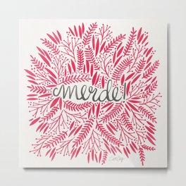 Pardon My French – Pink Metal Print