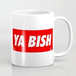 Ya Bish Typography Coffee Mug