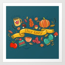 Autumn Is The Time To Stay Cozy Art Print