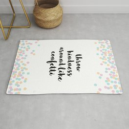 Throw Kindness Around Quote Rug