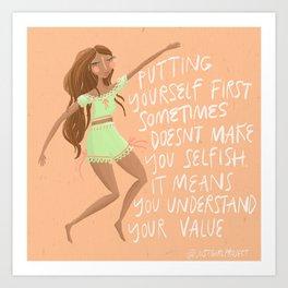 You're Not Selfish Art Print