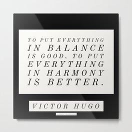 2   Victor Hugo Quotes 200911 Motivational Inspirational Literature Writing Writer Literary Metal Print