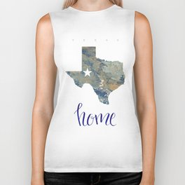 Is Texas Your Home, state of Texas, home typography Biker Tank