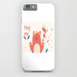 Cat Hug me iPhone Case