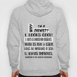WHY I'M A CHEMIST? Hoody