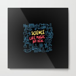 Science Like Magic But Real Funny Metal Print