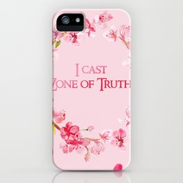 I Cast Zone of Truth iPhone Case