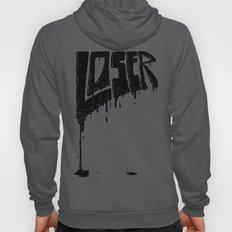 LOSER Hoody