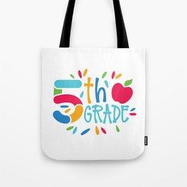 5th Grade Tote Bag