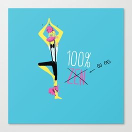 100% Zen Canvas Print