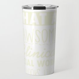 Counselor Gift for Clinical Social Worker Design Travel Mug