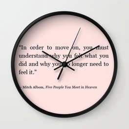 Tumblr quote move on Wall Clock