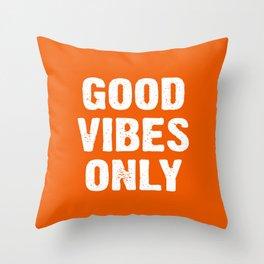 Good Vibes Only - Orange Throw Pillow