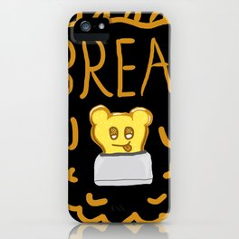 Teddy Bread iPhone Case
