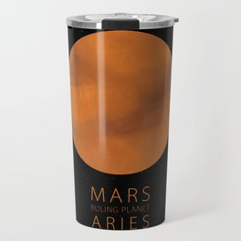 Aries - Ruling Planet Mars Travel Mug