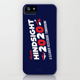 Hindsight 2020 iPhone Case
