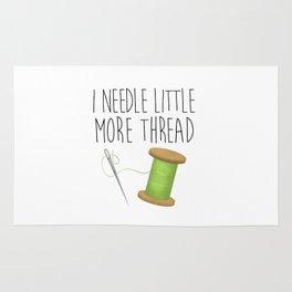 I Needle Little More Thread Rug