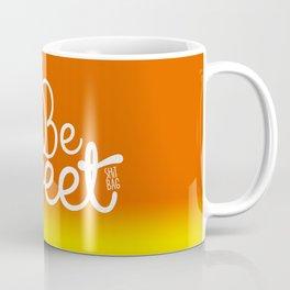 Be Sweet Shit Bag Coffee Mug