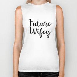 Future-Wifey t-shirts Biker Tank