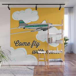 Come fly with me... Wall Mural