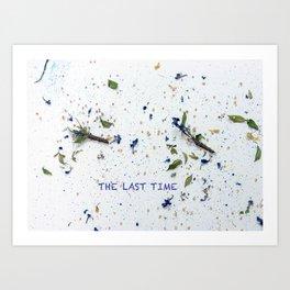 The Last Time Art Print