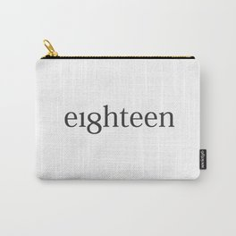 Eighteen Typo #society6 #decor #buyart Carry-All Pouch