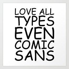 Spread the Love Art Print
