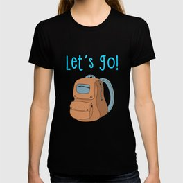 Let's Go Typography with Backpack T-shirt