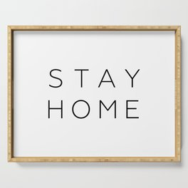 stay home Serving Tray