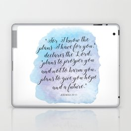 """""""For I know the plans I have for you,"""" declares the LORD, """"plans to prosper you and not to harm you Laptop & iPad Skin"""