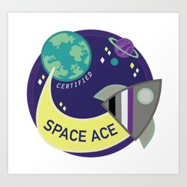 Certified Space Ace Art Print