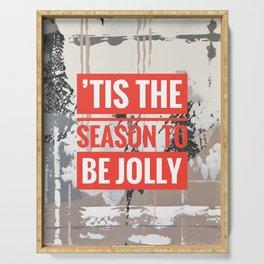 Snowfall - 'Tis the season Serving Tray