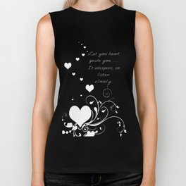 Let Your Heart Guide You. It Whispers So Listen Closely Biker Tank