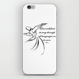Love Will Find Its Way Through All Languages Rumi Quote iPhone Skin