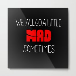 As Said by Norman Bates Metal Print